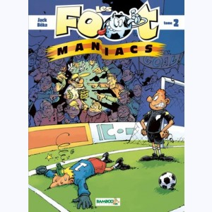 Les Foot Maniacs : Tome 2