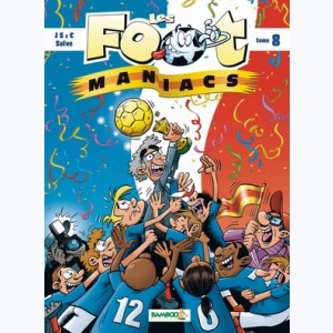 Les Foot Maniacs : Tome 8