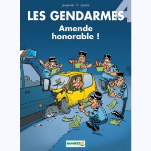 Les Gendarmes : Tome 4, Amende honorable !