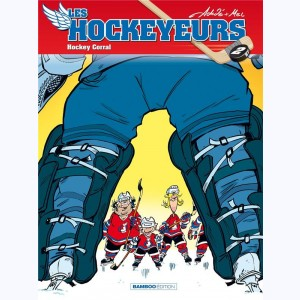 Les Hockeyeurs : Tome 2, Hockey Corral