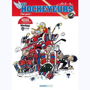 Les Hockeyeurs : Tome 3, Filet garni !
