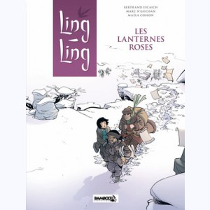 Ling Ling : Tome 2, Les lanternes roses