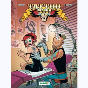 Tatoo Mania : Tome 1