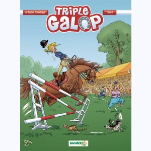 Triple Galop : Tome 1