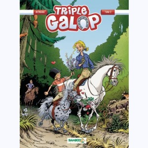 Triple Galop : Tome 2