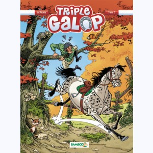 Triple Galop : Tome 5