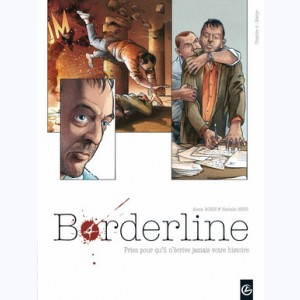 Borderline : Tome 4, Martyr