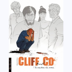 Cliff & Co : Tome 1, Tu vendras ton âme