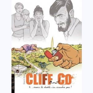 Cliff & Co : Tome 2, Mais le diable n'en voudra pas !