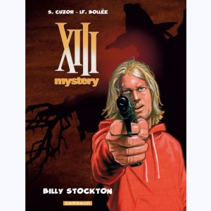 XIII Mystery : Tome 6, Billy Stockton