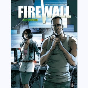 Firewall : Tome 2, Qui perd gagne