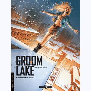 Groom Lake : Tome 2, Leur grand secret