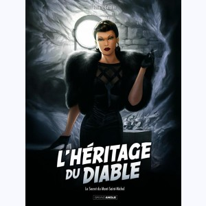 L'Héritage du Diable : Tome 2, Le Secret du Mont Saint-Michel