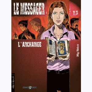 Le Messager : Tome 3, L'Archange