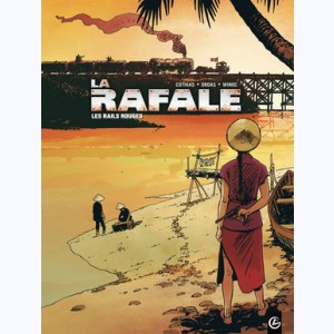 La Rafale : Tome 1, Les rails rouges