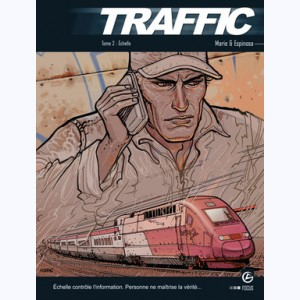 Traffic : Tome 2, Échelle