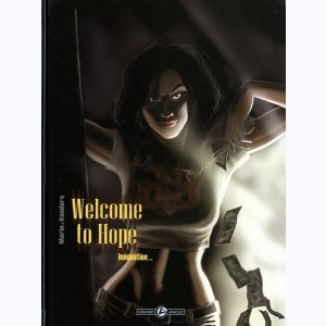 Welcome to Hope : Tome 3, Inéquation...