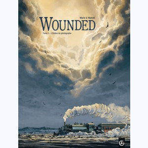 Wounded : Tome 1, L'Ombre du photographe