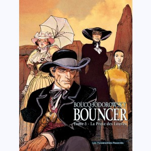 Bouncer : Tome 5, La Proie des Louves