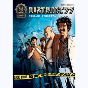 District 77 : Tome 2, Furiani Vendetta