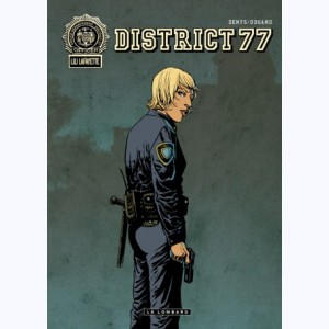 District 77, Intégrale
