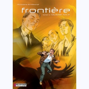 Frontière : Tome 4, Oublie tout