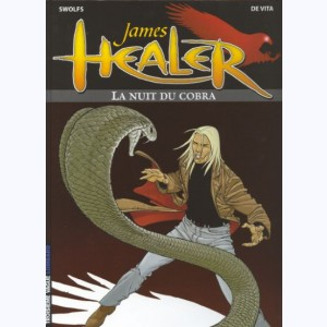 James Healer : Tome 2, La nuit du cobra