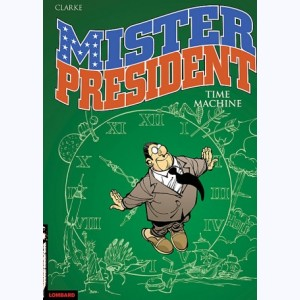 Mister President : Tome 3, Time machine