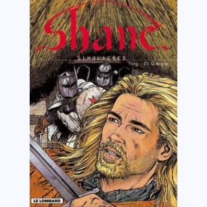 Shane : Tome 3, Simulacres