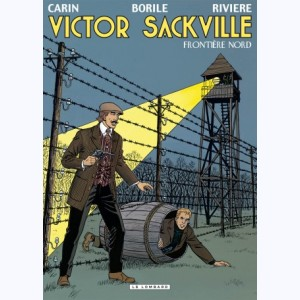 Victor Sackville : Tome 22, Frontière Nord