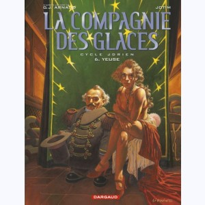 La compagnie des glaces : Tome 6, Cycle Jdrien - Yeuse