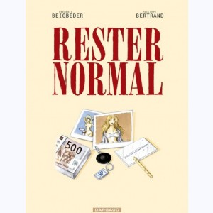 Rester normal : Tome 1