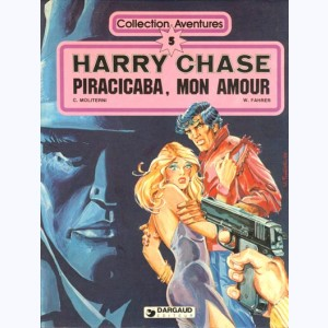 Harry Chase : Tome 3, Piracicaba, mon amour