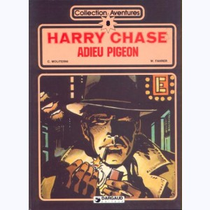 Harry Chase : Tome 4, Adieu Pigeon