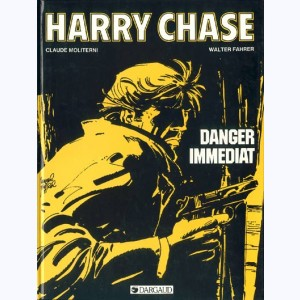 Harry Chase : Tome 5, Danger immédiat