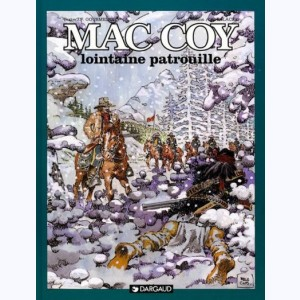 Mac Coy : Tome 20, Lointaine patrouille