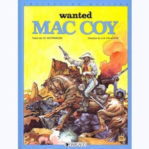 Mac Coy : Tome 5, Wanted