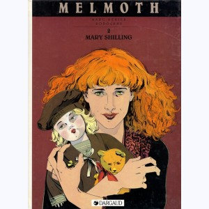 Melmoth : Tome 2, Mary Shilling