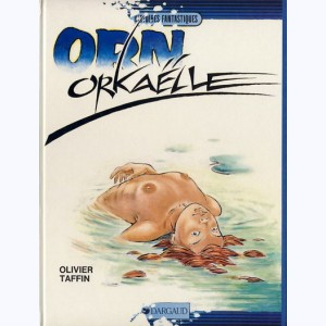 Orn : Tome 6, Orkaëlle