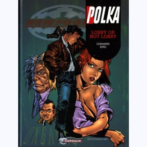 Polka : Tome 5, Lobby or not lobby