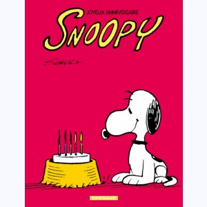 Snoopy : Tome 41, Joyeux anniversaire, Snoopy !