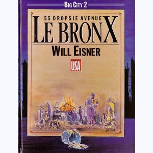 Big city : Tome 2, Le bronx