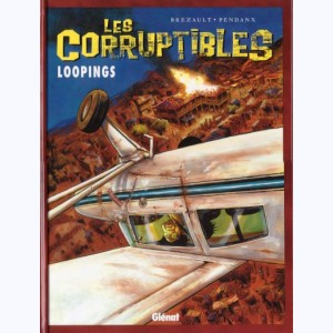 Les Corruptibles : Tome 3, Loopings