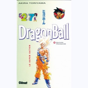 Dragon Ball : Tome 27, Le Super Saïyen