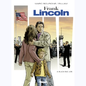 Frank Lincoln : Tome 6, Black Bag Job