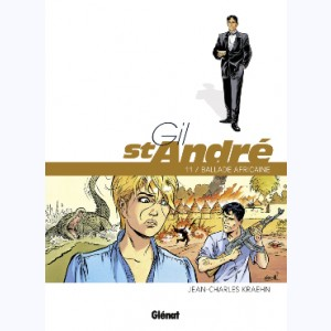 Gil St André : Tome 11, Ballade Africaine