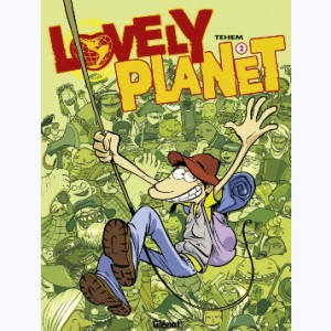 Lovely planet : Tome 2
