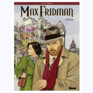 Max Fridman : Tome 5, Sin ilusion