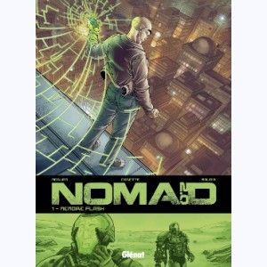 Nomad 2.0 : Tome 1, Mémoire Flash