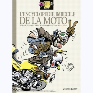 Joe Bar Team, L'Encyclopédie imbécile de la moto